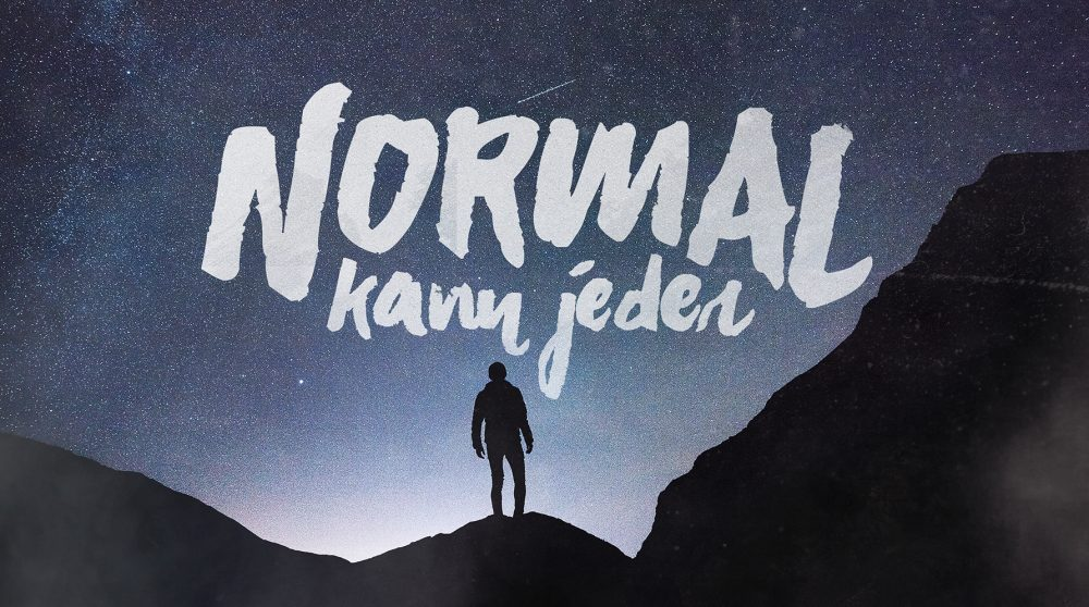 Normal kann jeder
